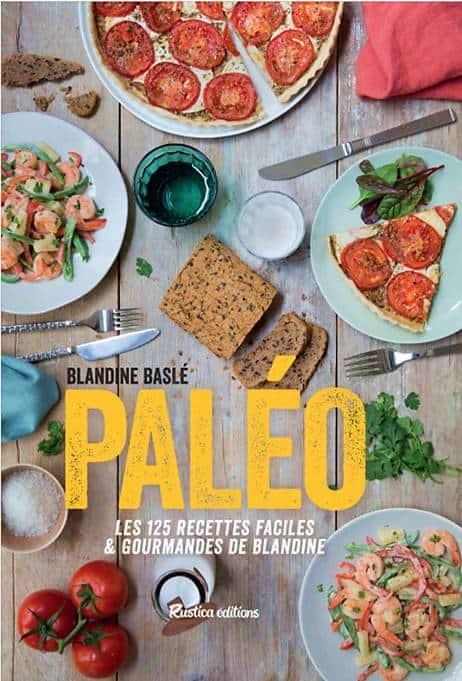 Livre de recette paléo de Blandine Baslé.