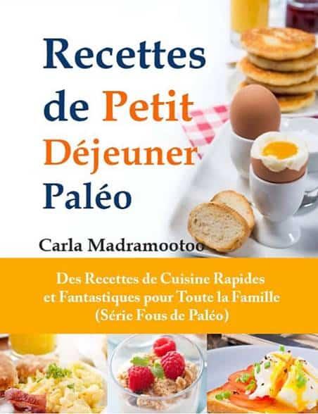 recettes de petit déjeuner paléo - cuisine rapide