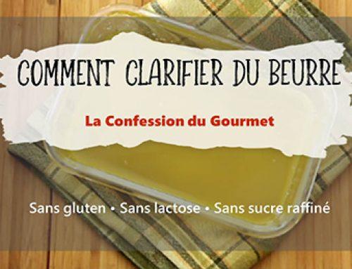 Comment Clarifier du Beurre