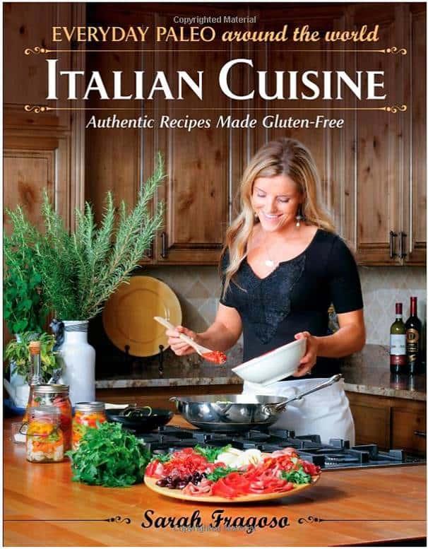 Livre de recette de cuisine italienne de Sarah Fragoso, Everyday Paleo.
