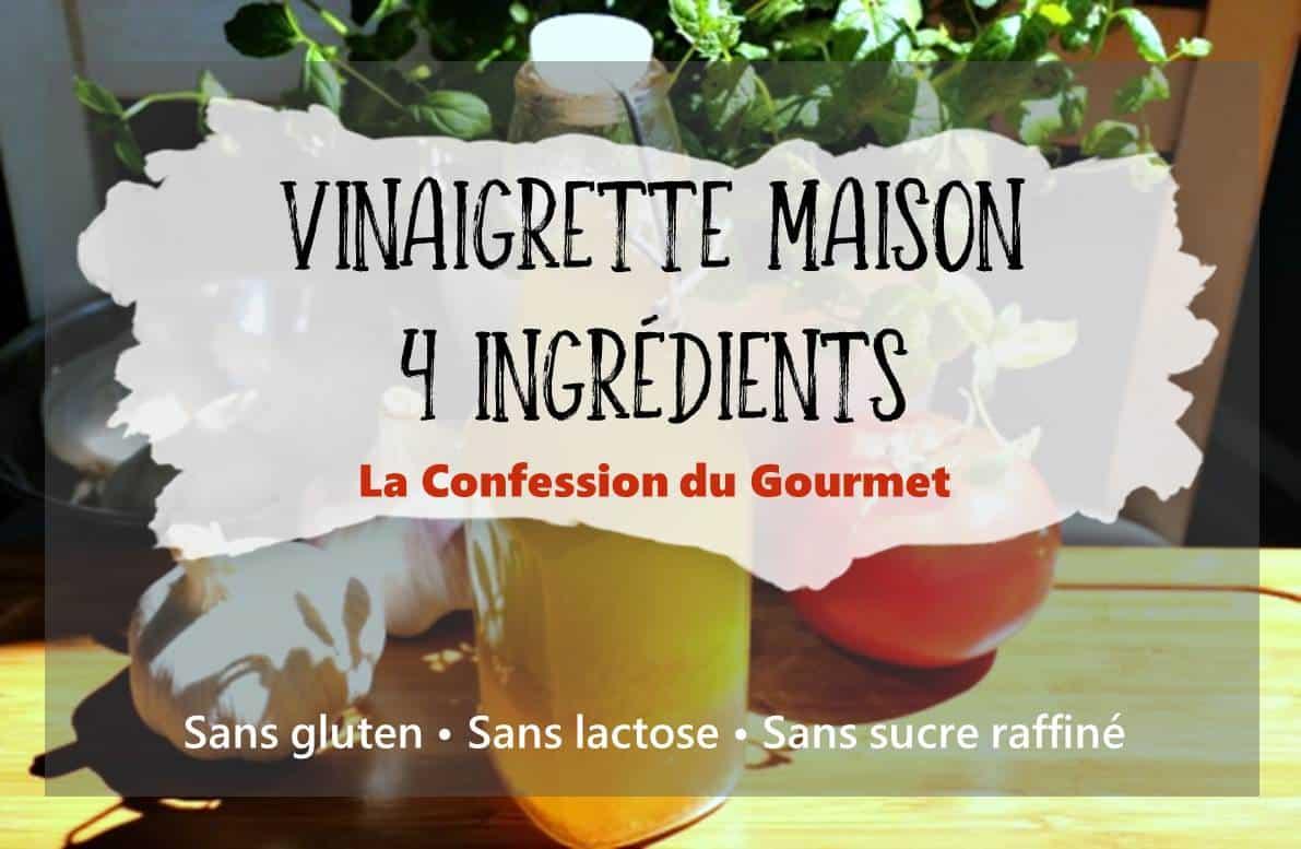Image titre de la recette : vinaigrette maison 4 ingrédients sans gluten, sans lactose et sans sucre raffiné.