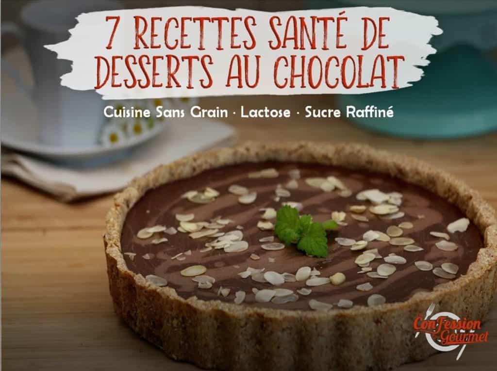 7 Recettes santé de desserts au chocolat par la confession du gourmet