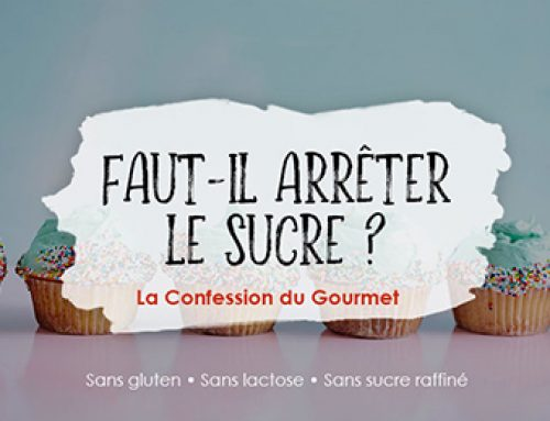 Faut-il Arrêter le Sucre?