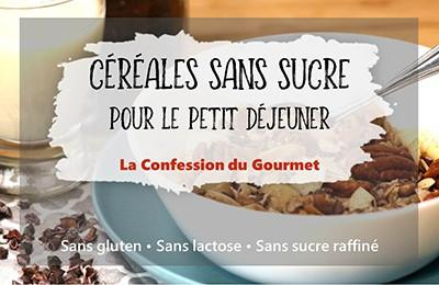Photo titre : céréales sans sucre par la confession du gourmet, sans gluten, sans lactose, sans sucre raffiné