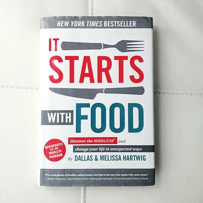 Photo du livre It Starts with Food sur fond blanc - lien affilié Amazon