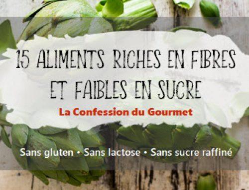 15 aliments riches en fibres et faibles en sucre