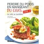 """Très populaire livre """"perdre du poids en mangeant du gras tome 2"""" de Josey Arsenault et du docteur Evelyne Bourdua-Roy sur Amazon Canada"""