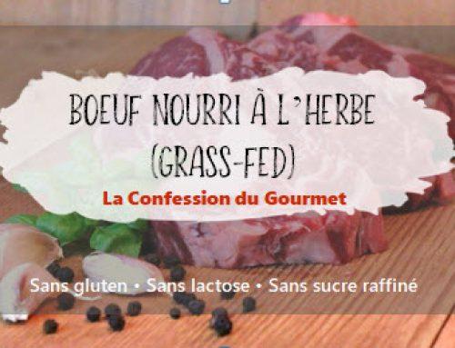 Boeuf nourri à l'herbe (grass-fed)