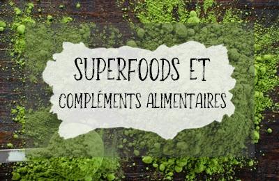 Catégorie Superfoods et compléments alimentaires
